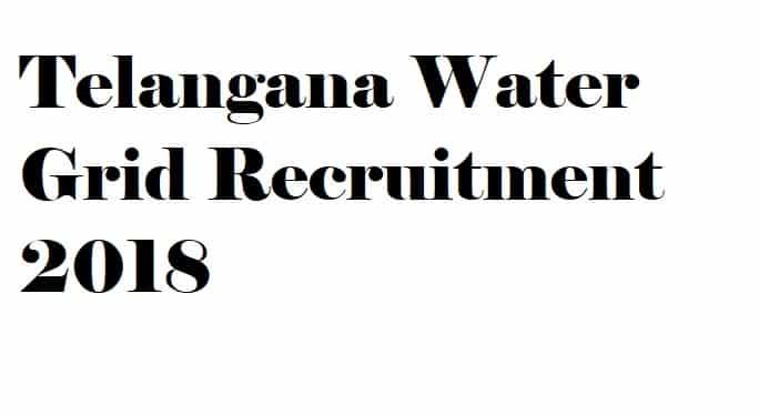 Telangana Water Grid Recruitment