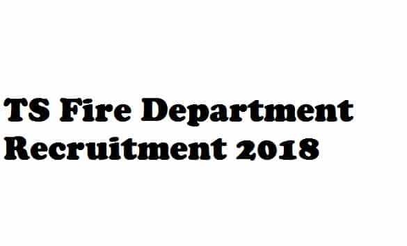 TS Fire Department Recruitment 2018