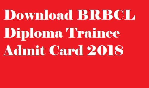 BRBCL Admit Card 2018