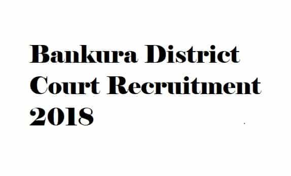 Bankura District Court Recruitment 2018