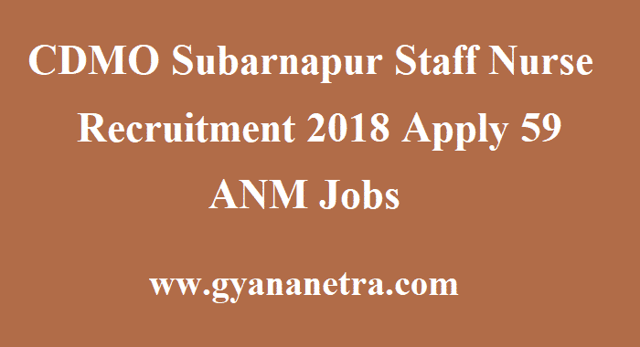 CDMO Subarnapur Staff Nurse Recruitment