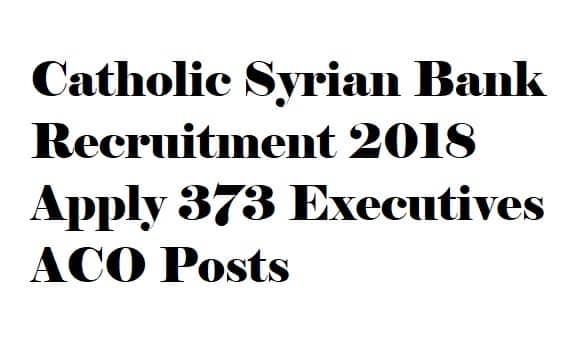 Catholic Syrian Bank Recruitment