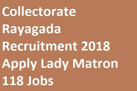 Collectorate Rayagada Recruitment 2018