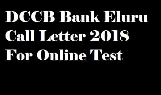 DCCB Bank Eluru Call Letter 2018
