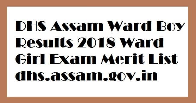 DHS Assam Ward Boy Results