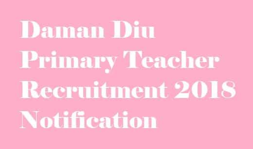 Daman Diu Primary Teacher Recruitment 2018