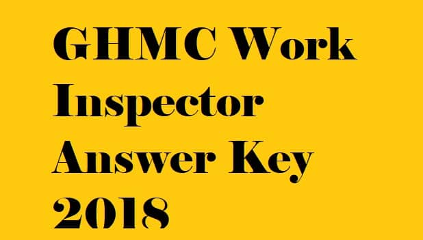 GHMC Work Inspector Answer Key 2018