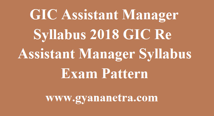 GIC Assistant Manager Syllabus