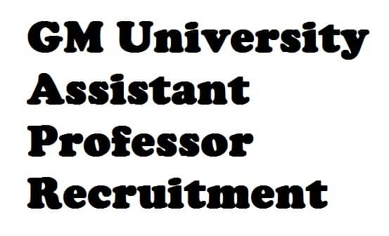 GM University Assistant Professor Recruitment