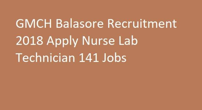 GMCH Balasore Recruitment 2018