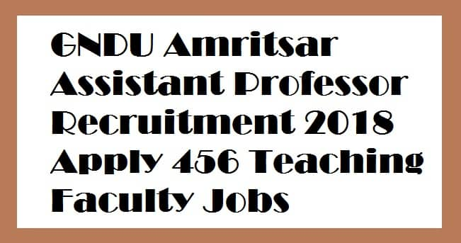 GNDU Assistant Professor Recruitment