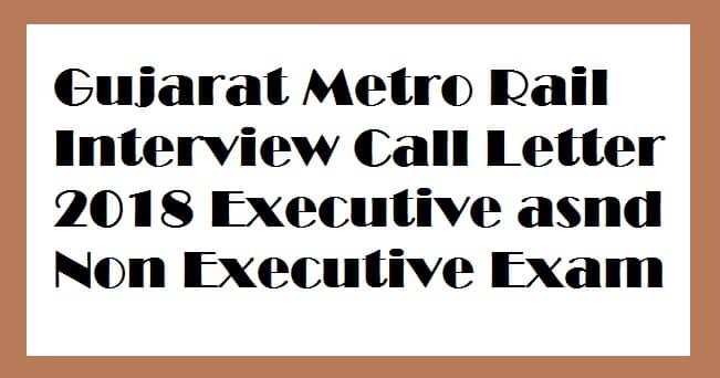 Gujarat Metro Rail Interview Call Letter