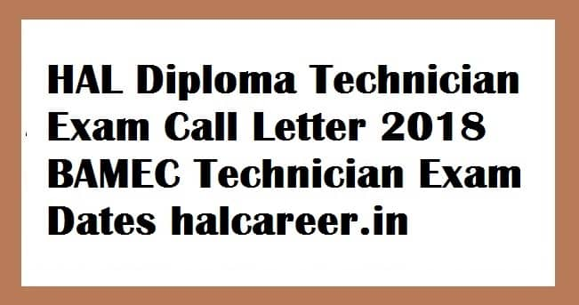 HAL Diploma Technician Exam Call Letter 2018