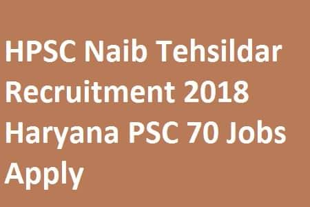 HPSC Naib Tehsildar Recruitment 2018