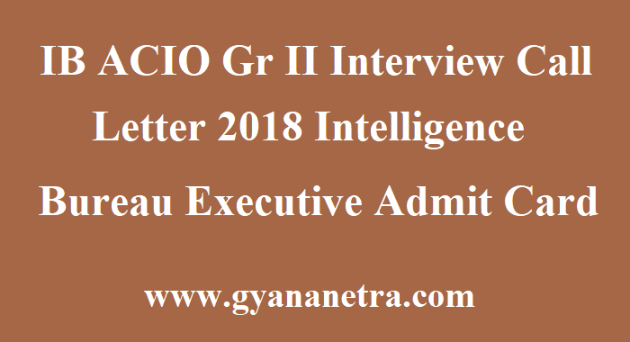 IB ACIO Gr II Interview Call Letter
