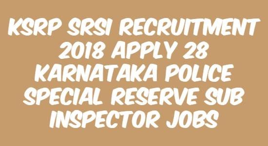 KSRP SRSI Recruitment