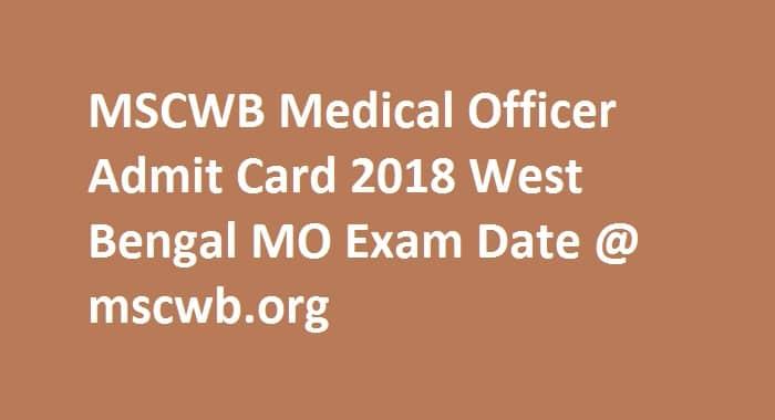 MSCWB Medical Officer Admit Card 2018