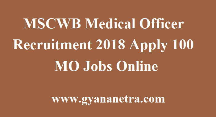 MSCWB Medical Officer Recruitment