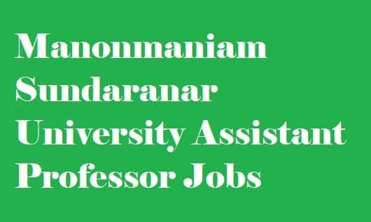 Manonmaniam Sundaranar University Assistant Professor Recruitment 2018