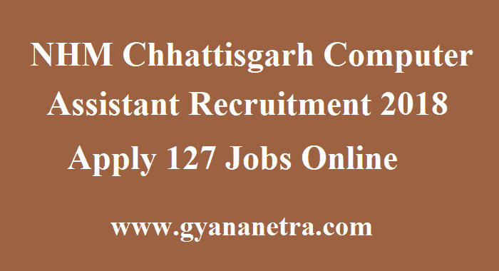 NHM Chhattisgarh Computer Assistant Recruitment