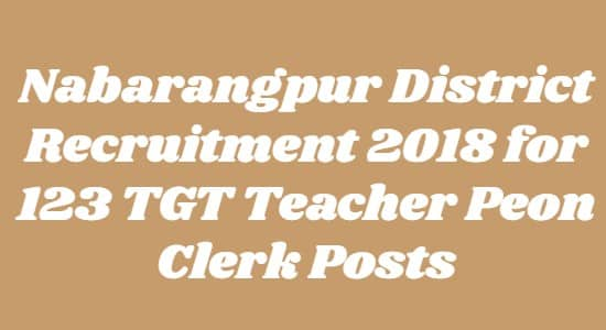 Nabarangpur District Recruitment 2018