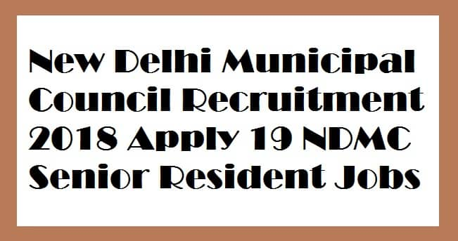 New Delhi Municipal Council Recruitment