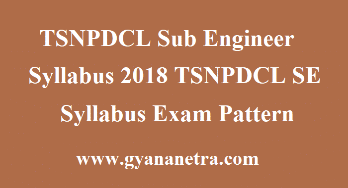TSNPDCL Sub Engineer Syllabus