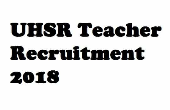 UHSR Teacher Recruitment 2018