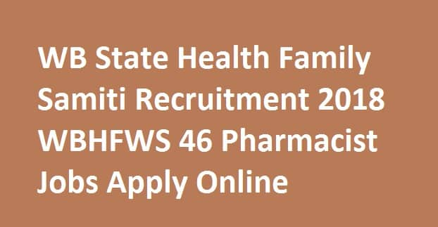 WB State Health Family Samiti Recruitment 2018