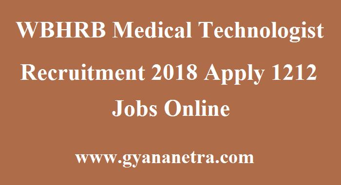 WBHRB Medical Technologist Recruitment