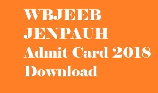 WBJEEB JENPAUH Admit Card