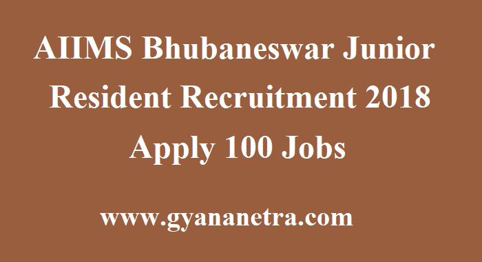 AIIMS Bhubaneswar Junior Resident Recruitment