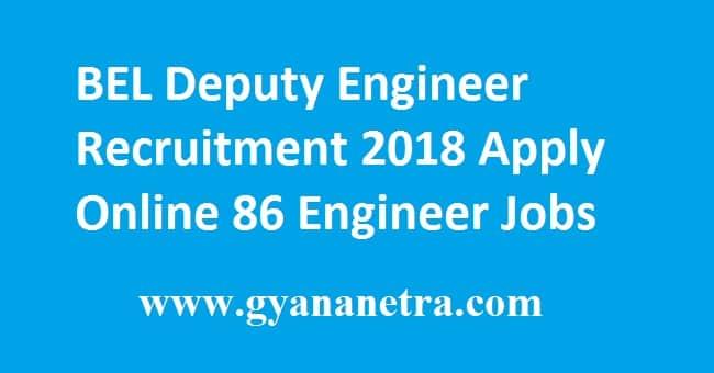 BEL Deputy Engineer Recruitment 2018