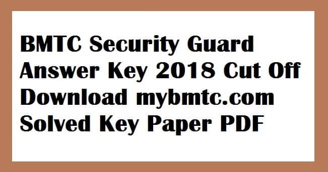 BMTC Security Guard Answer Key