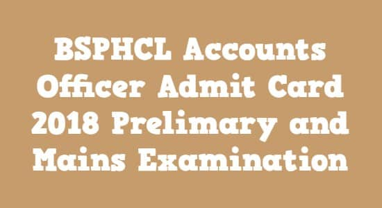 BSPHCL Accounts Officer Admit Card