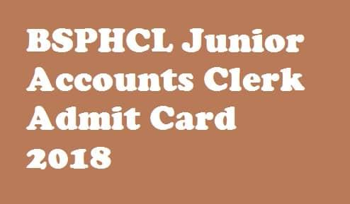 BSPHCL Junior Accounts Clerk Admit Card 2018