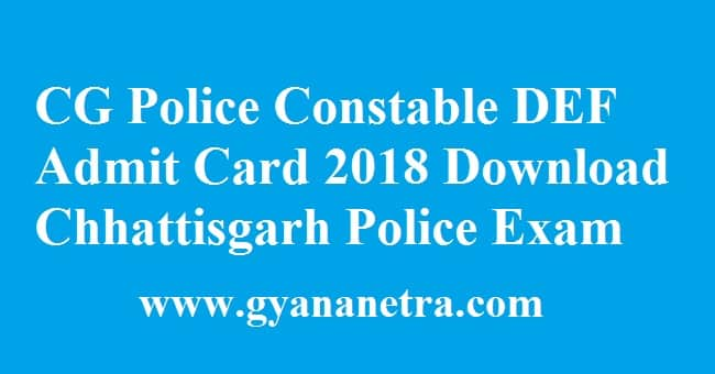 CG Police Constable DEF Admit Card