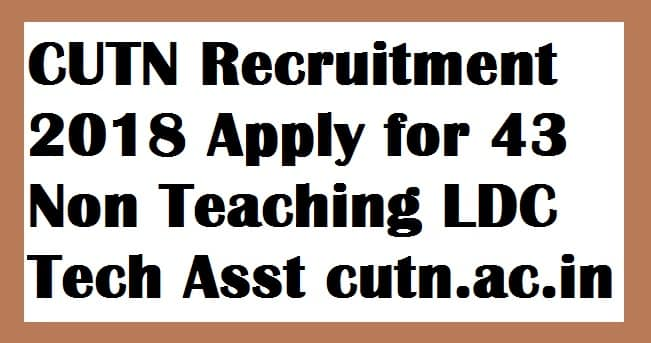 CUTN Recruitment