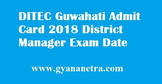 DITEC Guwahati Admit Card