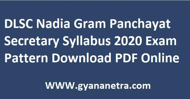 DLSC Nadia Gram Panchayat Secretary Syllabus 2020 Exam Pattern PDF