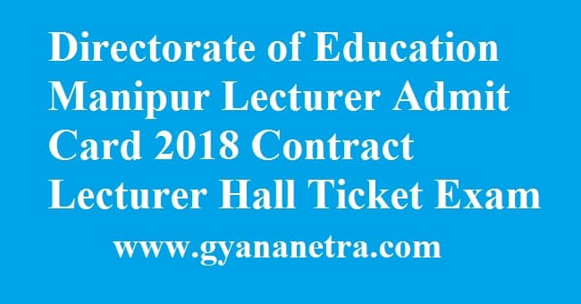 Directorate of Education Manipur Lecturer Admit Card
