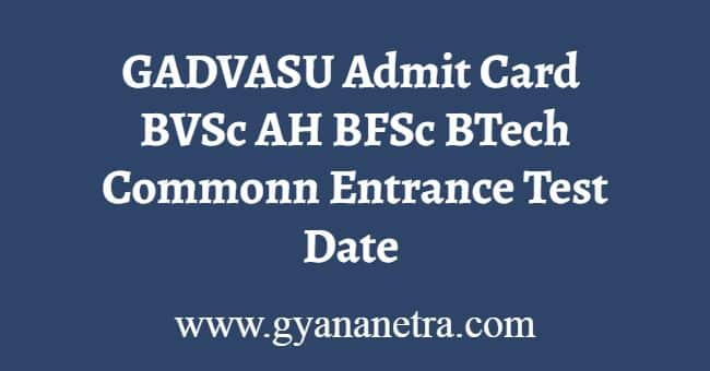 GADVASU CET Admit Card