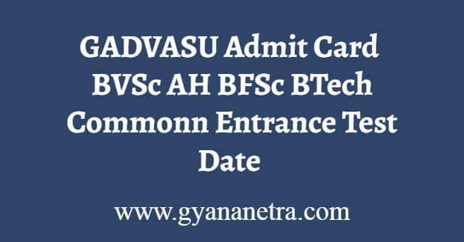 GADVASU CET Admit Card