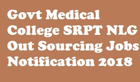 Govt Medical College And Hospital Suryapet Nalgonda Outsourcing Jobs 2018