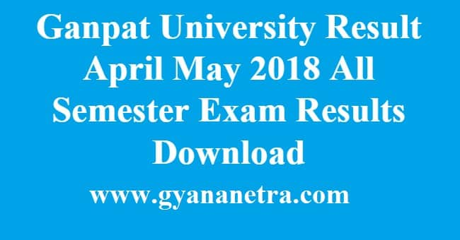 Ganpat University Result