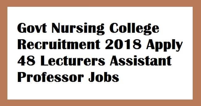 Govt Nursing College Sircilla Recruitment