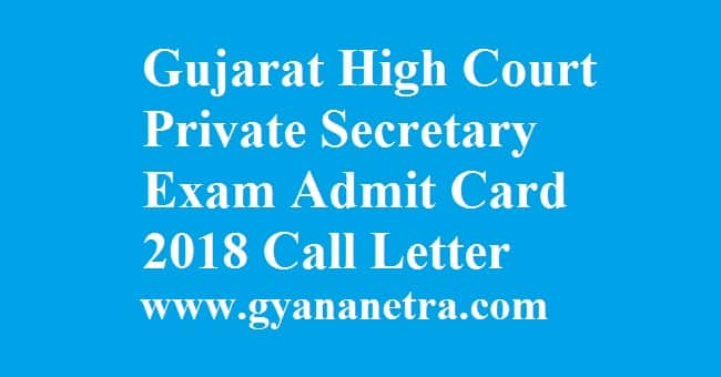 Gujarat High Court Private Secretary Admit Card