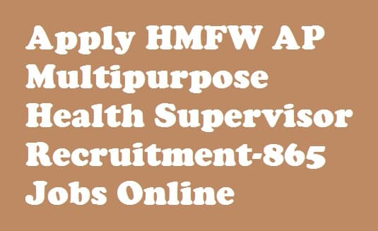 HMFW AP Multipurpose Health Supervisor Recruitment 2018