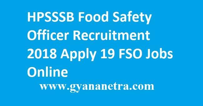 HPSSSB Food Safety Officer Recruitment 2018
