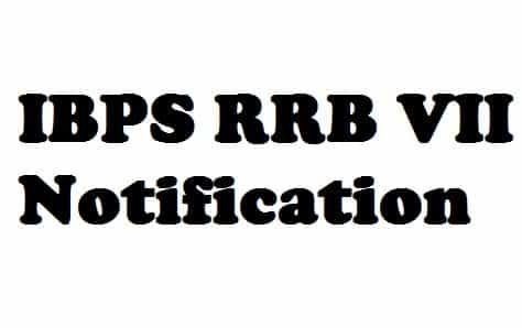 IBPS RRB VII Notification 2018 PDF